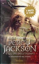 La maledizione del titano. Percy Jackson e gli dei dell'Olimpo. Vol. 3 by Rick Riordan