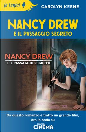 Nancy Drew e il passaggio segreto by Carolyn Keene