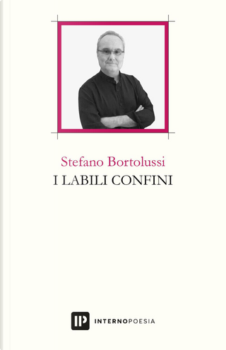 I labili confini by Stefano Bortolussi