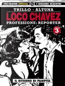 Loco Chavez. Professione: reporter. Vol. 3: Il ritorno di Pampita by Carlos Trillo, Horacio Altuna
