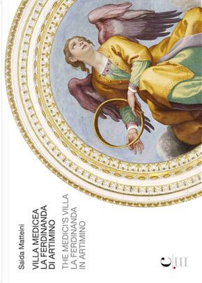 Villa medicea La Ferdinanda in Artimino-The Medici's villa La Ferdinanda in Artimino by Saida Matteini