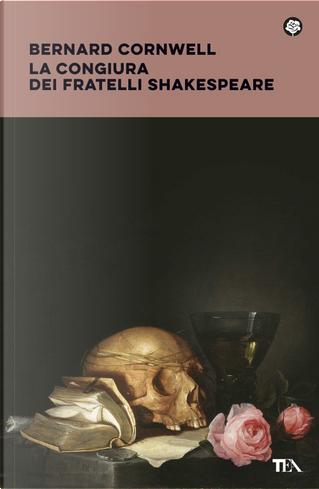 La congiura dei fratelli Shakespeare by Bernard Cornwell
