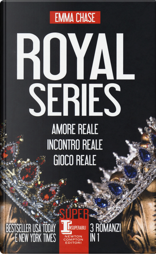 Royal series: Amore reale-Incontro reale-Gioco reale by Emma Chase