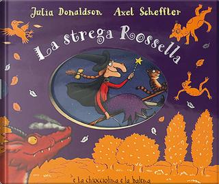 La strega Rossella-La chiocciolina e la balena by Julia Donaldson