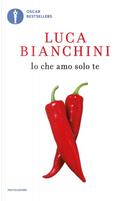 Io che amo solo te by Luca Bianchini