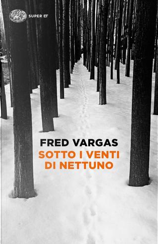 Sotto i venti di Nettuno by Fred Vargas