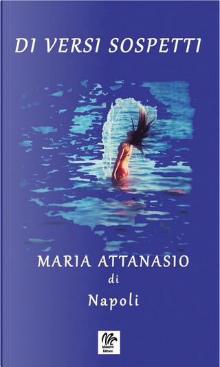 Di versi sospetti by Maria Attanasio
