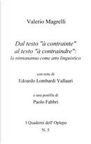 Dal testo «à contrainte» al testo «à contraindre»: la ninnananna come atto linguistico by Valerio Magrelli