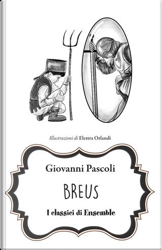 Breus by Giovanni Pascoli