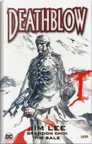 Deathblow by Brandon Choi, Jim Lee