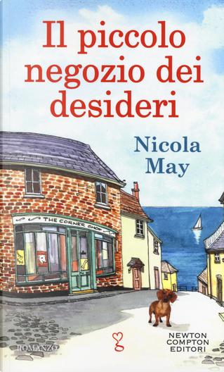 Il piccolo negozio dei desideri by Nicola May