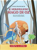 Il meraviglioso mago di Oz by Elisa Mazzoli, L. Frank Baum