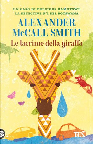 Le lacrime della giraffa by Alexander McCall Smith
