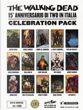 The walking dead. 15 anniversario celebration pack by Charlie Adlard, Cliff Rathburn, Robert Kirkman