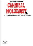 Cannibal Holocaust by Ruggero Deodato