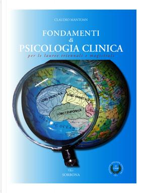 Fondamenti di psicologia clinica per le lauree triennali e magistrali by Claudio Mantoan