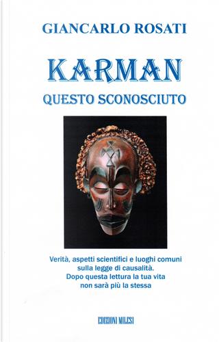 Karman. Karma. La legge di causa e effetto alla luce delle più recenti scoperte scientifiche by Giancarlo Rosati