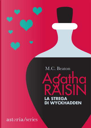 La strega di Wyckhadden. Agatha Raisin by M. C. Beaton