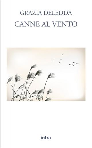 Canne al vento by Grazia Deledda