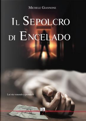 Il sepolcro di Encelado by Michele Giannone