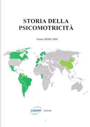 La storia della psicomotricità by Franco Boscaini