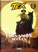 Tex. Cinnamon wells by Chuck Dixon, Mario Alberti