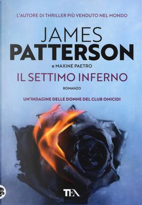 Il settimo inferno by James Patterson, Maxine Paetro