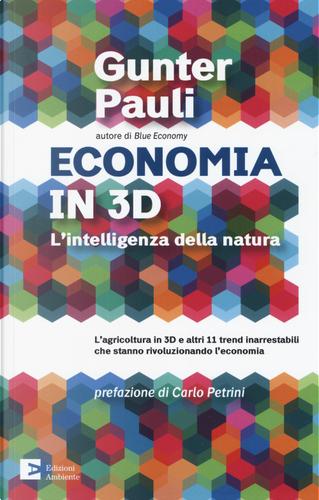 Economia in 3D. L'intelligenza della natura by Gunter Pauli