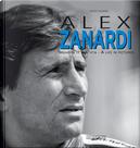 Alex Zanardi. Immagini di una vita-A life in pictures. Ediz. italiana e inglese by Mario Donnini