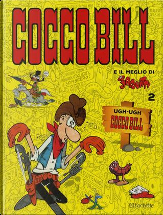Ugh-ugh. Cocco Bill by Benito Jacovitti