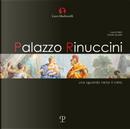 Palazzo rinuccini. Uno sguardo verso il cielo by Laura Felici, Ovidio Guaita