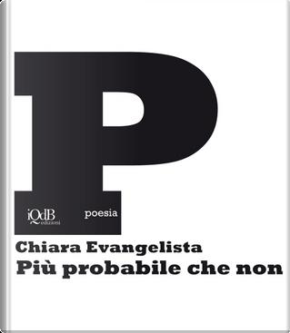 Più probabile che non by Chiara Evangelista