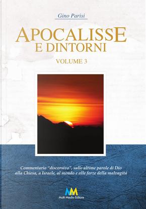 Apocalisse e dintorni. Commentario discorsivo. Vol. 3