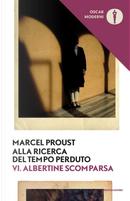 Alla ricerca del tempo perduto. Vol. 6: Albertine scomparsa by Marcel Proust