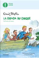 Sull'isola del tesoro. La banda dei cinque. Vol. 1 by Enid Blyton