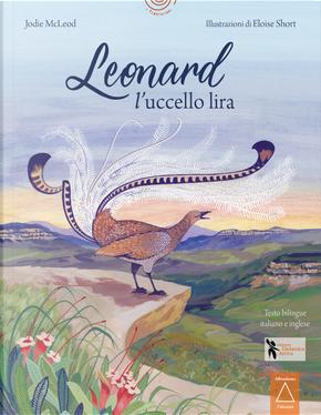 Leonard l'uccello lira by Jodie McLeod