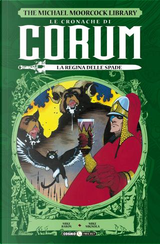 Le cronache di Corum. Vol. 2: La regina delle spade by Mike Baron, Mike Mignola