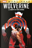 La morte di Wolverine by Charles Soule, Steve McNiven