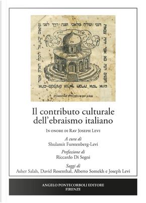 Il contributo culturale dell'ebraismo italiano. In onore di Rav Joseph Levi