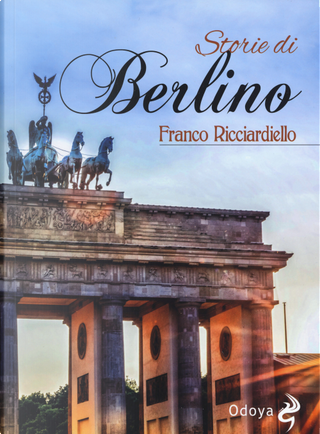 Storie di Berlino by Franco Ricciardiello