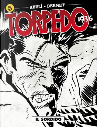 Torpedo 1936. Vol. 5 by Enrique Sánchez Abulí