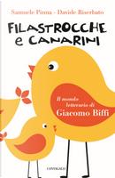 Filastrocche e canarini. Il mondo letterario di Giacomo Biffi by Davide Riserbato, Samuele Pinna