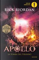 La tomba del tiranno. Le sfide di Apollo. Vol. 4 by Rick Riordan