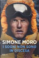 I sogni non sono in discesa by Simone Moro