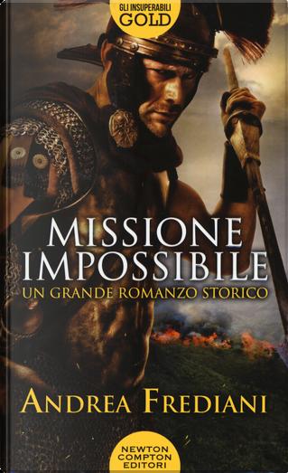 Missione impossibile by Andrea Frediani