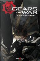 Gears of war. Vol. 1: L' ascesa di Raam by Jose Luis Rio, Kurtis Wiebe, Max Dunbar