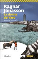 La donna del faro. Misteri d'Islanda. Vol. 4 by Ragnar Jónasson