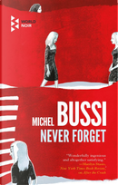 Never forget by Michel Bussi