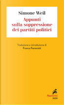 Appunti sulla soppressione dei partiti politici by Simone Weil