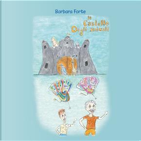 Il castello degli animali by Barbara Forte